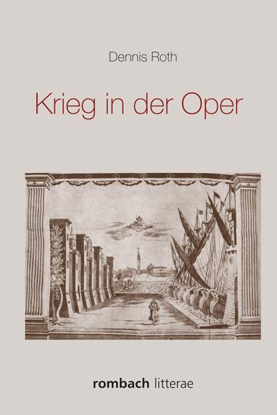 Dennis Roth: Krieg in der Oper