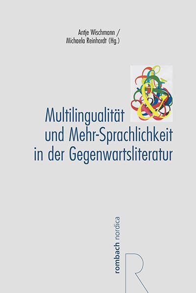 Buchcover: Multilingualität und Mehr-Sprachlichkeit in der Gegenwartsliteratur