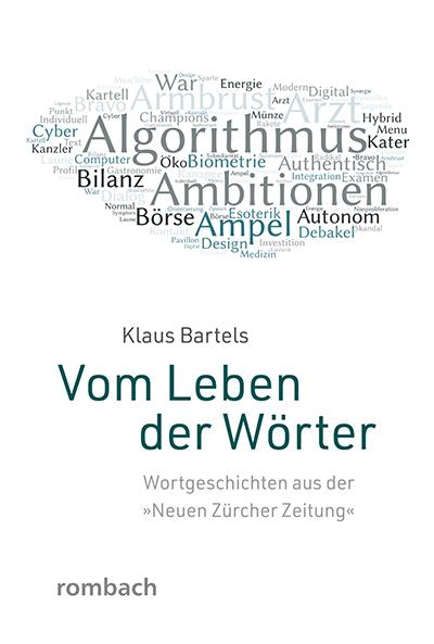 Klaus Bartels: Vom Leben der Wörter