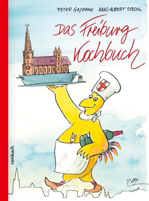 Das Freiburg-Kochbuch mit Cartoons von Peter Gaymann.